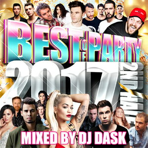 DJ DASK / BEST OF PARTY 2017 2ND HALF