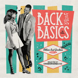 CHOMORANMA SOUND / BACK TO THE BASICS VOL.16-OLDIES BUT GOODIES PART.3-