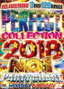 DJ DIGGY / PERFECT COLLECTION 2018 NO.1 PARTY CHART