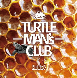 TURTLE MAN'S CLUB / HONEY-UK & JAMAICA LOVER'S ROCK AND LOVE SONG MIX-