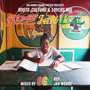 OGA REP. JAH WORKS / FEEL JAH LOVE 10