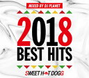 DJ PLANET / SWEET HOT DOGG 2018 BEST HITS
