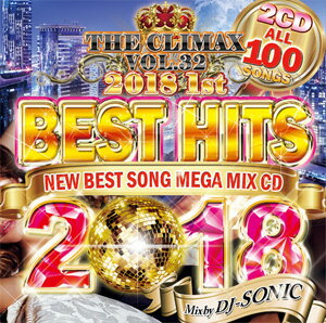 DJ SONIC / THE CLIMAX VOL.32 BEST HITS 2018 1ST