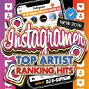 DJ B-SUPREME / BEST OF INSTAGRAMER-TOP ARTIST RANKING HITS-