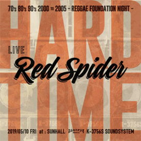 RED SPIDER / HARD TIME 2019