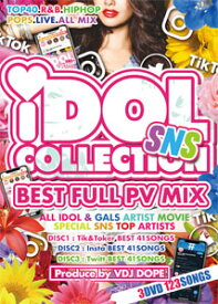 VDJ DOPE / IDOL SNS COLLECTION-BEST FULL MIX-