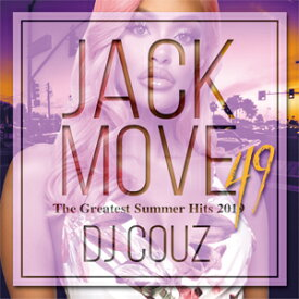 DJ COUZ / JACK MOVE 49-THE GREATEST SUMMER HITS 2019-