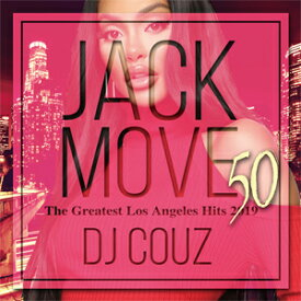 DJ COUZ / JACK MOVE 50-THE GREATEST LOS ANGELES HITS 2019-