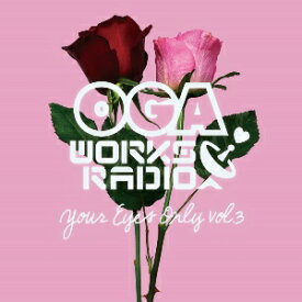 OGA FROM JAH WORKS / OGA WORKS RADIO MIX VOL.14-YOUR EYES ONLY VOL.3-