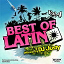 DJ JUSTY / BEST OF LATIN VOL.4