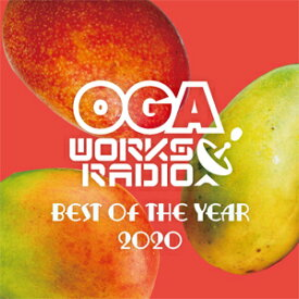 OGA FROM JAH WORKS / OGA WORKS RADIO MIX VOL.16-BEST OF THE YEAR-2020-
