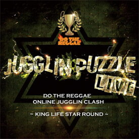 KING LIFE STAR / JUGGLIN' PUZZLE LIVE
