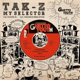 TAK-Z / MY SELECTOR/VERSION (7INCH RECORD)
