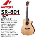MORRIS(モーリス)アコースティックギター SR-801 ナチュラル:NAT PERFORMERS EDITION (ソフトケース付) 【RCP】