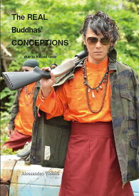 「The REAL Buddhas CONCEPTIONS」