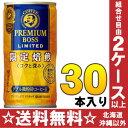 サントリー BOSS プレミアムボス リミテッド 185g缶 30本入〔缶コーヒー 珈琲 COFFEE REMIUM BOSS 6缶パック〕