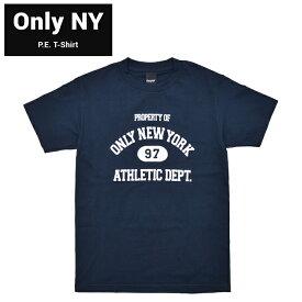 【割引クーポン配布中】 ONLY NY (オンリーニューヨーク) Tシャツ P.E. T-SHIRT TEE 半袖 カットソー メンズ S-XL ネイビー 【単品購入の場合はネコポス便発送】【RCP】