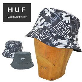 【割引クーポン配布中】 HUF (ハフ) ハット HAZE BUCKET HAT CAP バケットハット キャップ 帽子 リバーシブル S/M L/XL HT00565 【単品購入の場合はネコポス便発送】【RCP】