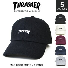【割引クーポン配布中】 THRASHER (スラッシャー) MAG LOGO MELTON 6-PANEL CAP キャップ 6パネルキャップ ストラップバックキャップ 帽子 ストリート スケート 【あす楽対応】【RCP】