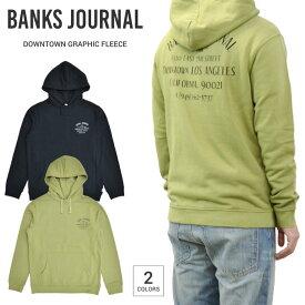 【割引クーポン配布中】 BANKS JOURNAL (バンクス ジャーナル) DOWNTOWN GRAPHIC FLEECE HOODIE プルオーバー フリース スウェット メンズ S-XL ブラック グリーン WFL0265 【あす楽対応】【RCP】