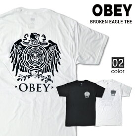【クーポン利用で最大1,000円OFF】 OBEY (オベイ) BROKEN EAGLE TEE Tシャツ 半袖 メンズ クルーネックTシャツ ティーシャツ ストリート スケート 【単品購入の場合はネコポス便発送】【RCP】