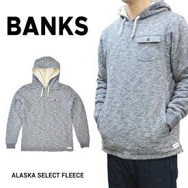 【割引クーポン配布中】 BANKS JOURNAL (バンクス ジャーナル) ALASKA FLEECE HOODIE プルオーバー パーカー フリース スウェット 裏ボア メンズ WFL0162 【あす楽対応】【RCP】