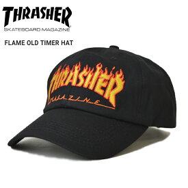【割引クーポン配布中】 THRASHER (スラッシャー) FLAME OLD TIMER HAT CAP キャップ 6パネルキャップ ストラップバックキャップ 帽子 メンズ レディース ユニセックス ストリート スケート 【あす楽対応】【RCP】