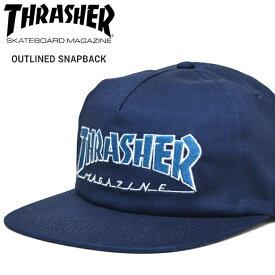【割引クーポン配布中】 THRASHER (スラッシャー) OUTLINED SNAPBACK CAP キャップ 5パネルキャップ スナップバックキャップ 帽子 メンズ レディース ユニセックス ストリート スケート 【あす楽対応】【RCP】