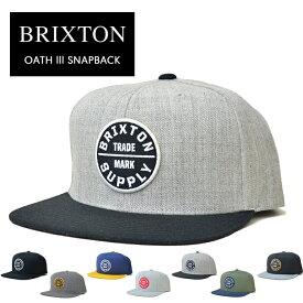 【割引クーポン配布中】 BRIXTON (ブリクストン) キャップ OATH III SNAPBACK CAP 6パネルキャップ OATH 3 スナップバックキャップ 帽子 00173 【あす楽対応】【RCP】