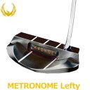 【即納】 KRONOS GOLF(クロノス ゴルフ) METRONOME Lefty(メトロノーム・レフティ) パター 【左用】 (日本正規品)
