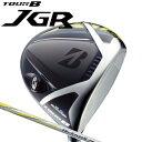 【9月15日発売予定!ご予約受付中!】 ブリヂストン ゴルフ TOUR B JGRドライバー JGRオリジナル TG1-5 カーボンシャフト