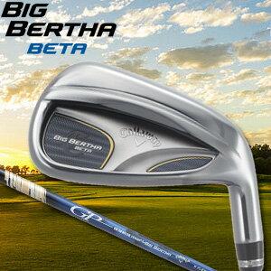 【即納】 キャロウェイ BIG BERTHA BETA アイアン5本セット(#6〜9、PW) GP for BIG BERTHA カーボンシャフト(日本正規品)(ビッグバーサ・ベータ)