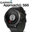 GARMIN(ガーミン)GPSゴルフウォッチApproachS60Premium