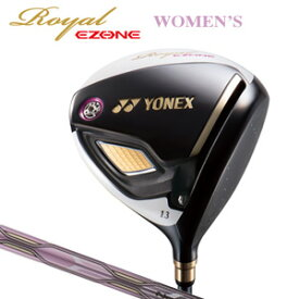 ヨネックス Royal EZONE Women's ドライバー Royal EZONE専用カーボンシャフト