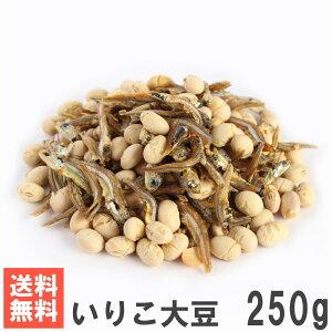 いりこ大豆250g 送料無料メール便発送 南風堂 九州産煎り大豆と国産ごまいりこのミックス
