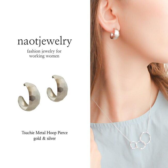 naotjewelry Tsuchime Metal Hoop Pierces レディース ピアス ゴールド シルバー イヤリング 痛くない 華奢 シンプル