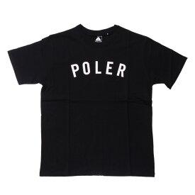 POLeR(ポーラー) STATE TEE L BLACK 21200010-ZBK