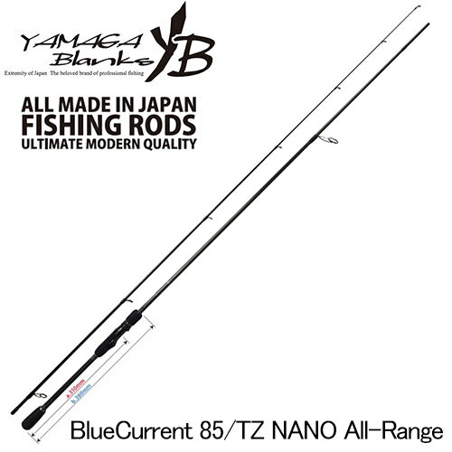 YAMAGA Blanks(ヤマガブランクス) Blue Current(ブルーカレント) 85/TZ NANO All-Range