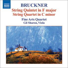 ブルックナー:弦楽五重奏曲、弦楽四重奏曲 他