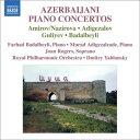 アゼルバイジャンのピアノ協奏曲集