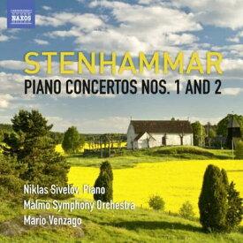 ステンハンマル:ピアノ協奏曲 第1番&第2番
