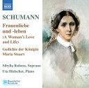 シューマン:歌曲集5- 女の愛と生涯 Op.42/メアリー・スチュアート女王の詩 Op.135(ルーベンス/ヒールシャー)