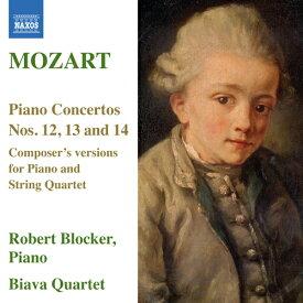 モーツァルト:ピアノ協奏曲 第12、13、14番(ピアノと弦楽四重奏編)