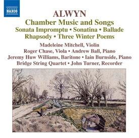 アルウィン(1905-1985):ピアノ五重奏のためのラプソディ、ヴァイオリンとヴィオラのための即興的ソナタ、他