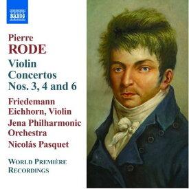 ローデ:ヴァイオリン協奏曲第3番, 第4番, 第6番