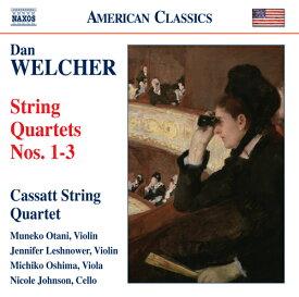 ウェルチャー:弦楽四重奏曲集 第1番-第3番