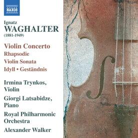 ワーグハルター:ヴァイオリン作品集