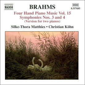 ブラームス:4手のためのピアノ作品集15(交響曲第3番, 第4番)