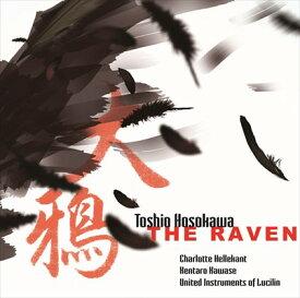 細川俊夫:大鴉(THE RAVEN) - メゾ・ソプラノと12人の奏者のためのモノドラマ