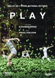 エクマン/パリ・オペラ座バレエ《プレイ》 [DVD]